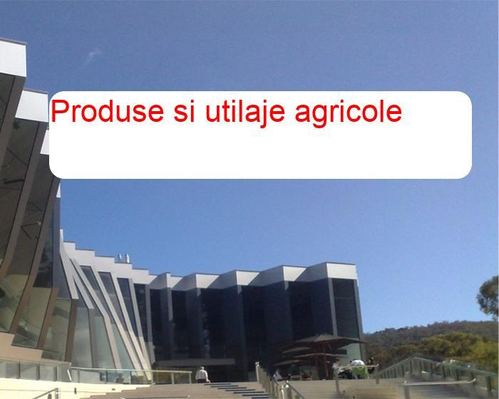 Produse si utilaje agricole