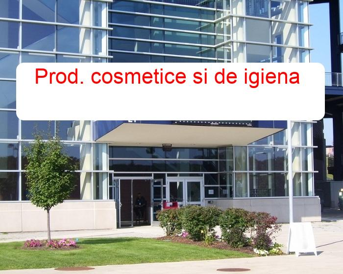 Prod. cosmetice si de igiena